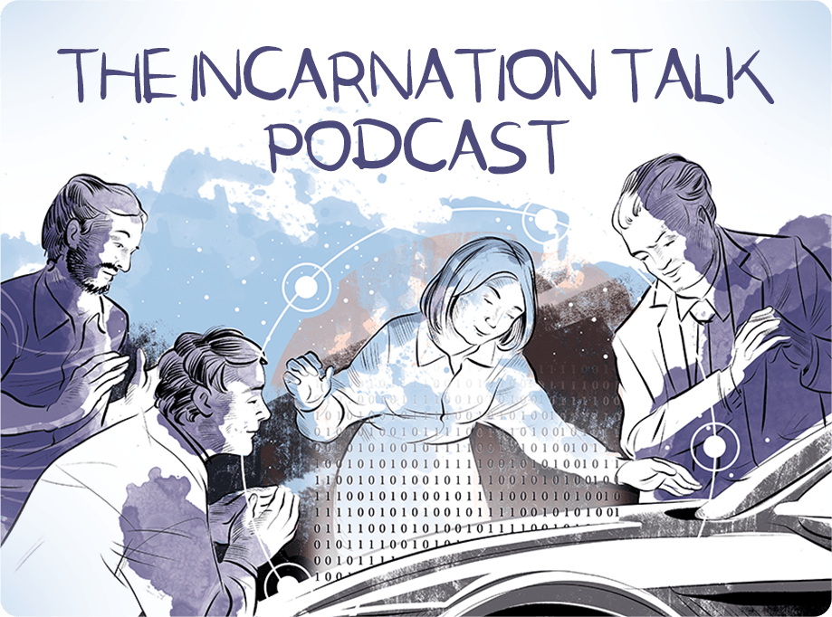 The Incarnation Talk Podcast
