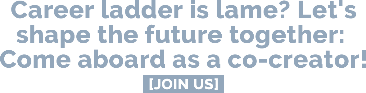 Career ladder is lame? Let's shape the future together: Come aboard as a co-creator! | Join us @ e&Co. AG